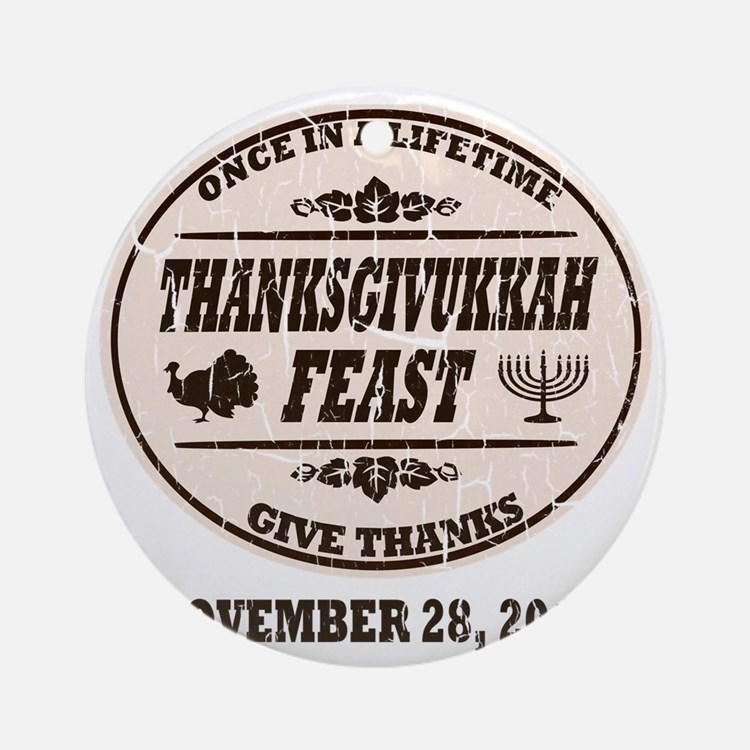 Vintage Once in a Lifetime Thanksgi Round Ornament