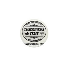 Celebrate Once in a Lifetime Thanksgiv Mini Button