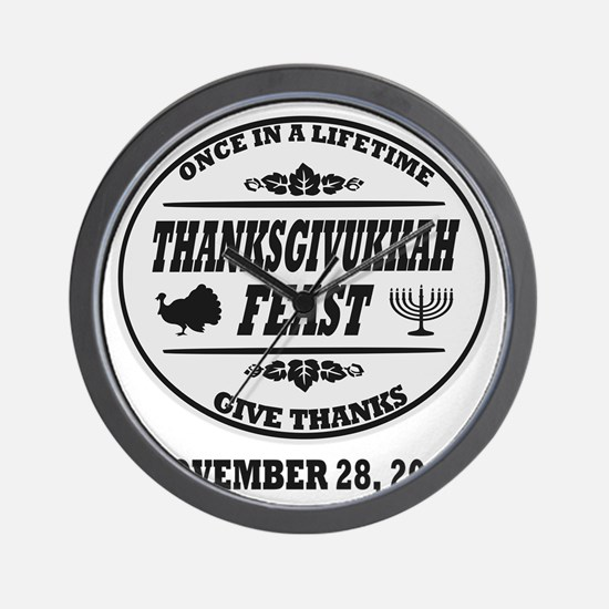 Celebrate Once in a Lifetime Thanksgivu Wall Clock