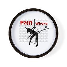 Pain Whore  Wall Clock