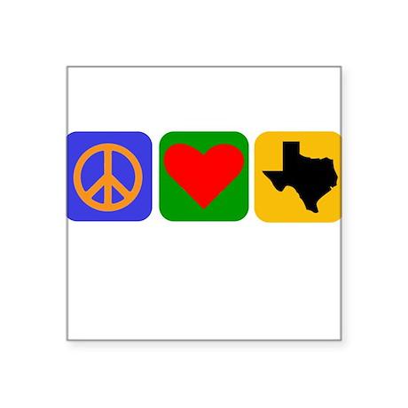 Peace Love Texas Sticker