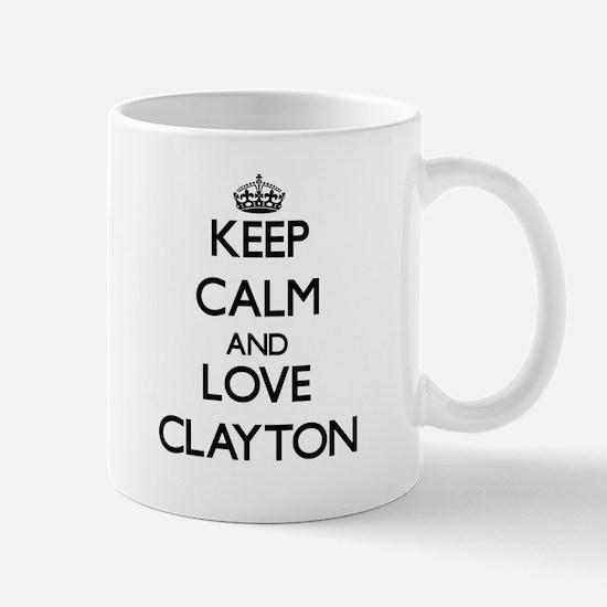Keep calm and love Clayton Mugs