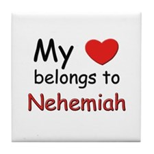 My heart belongs to nehemiah Tile Coaster