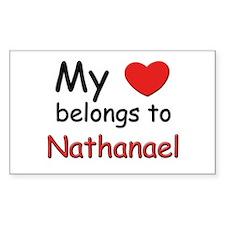My heart belongs to nathanael Sticker (Rectangular