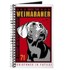 Obey the Weimaraner! Journal