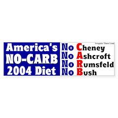 America's No-Carb Diet Bumper Bumper Sticker