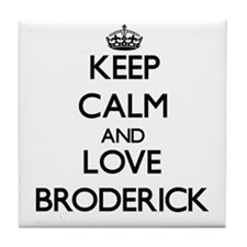 Keep calm and love Broderick Tile Coaster