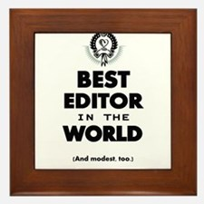 The Best in the World – Editor Framed Tile
