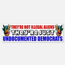 """Undocumented Democrats"" Bumper Bumper Sticker"