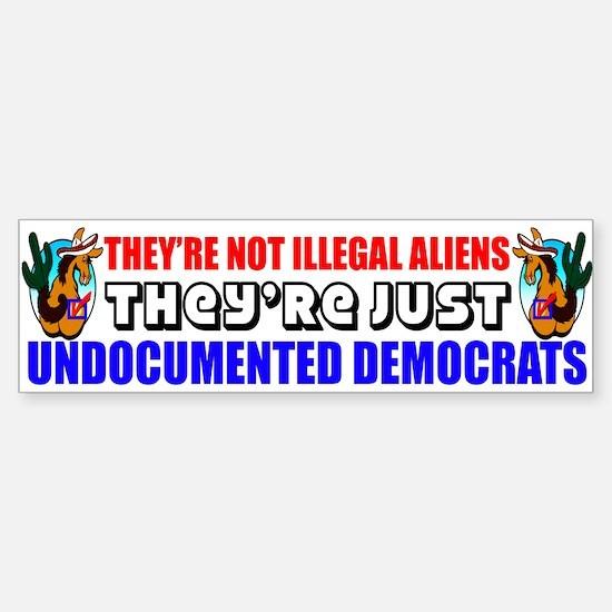 """Undocumented Democrats"" Bumper Bumper Sticker"