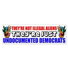 """Undocumented Democrats"" Car Sticker"