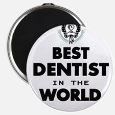 The Best in the World – Dentist Magnets