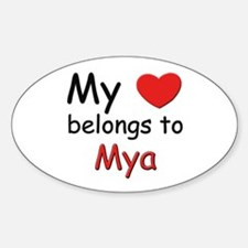 My heart belongs to mya Oval Decal