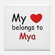 My heart belongs to mya Tile Coaster