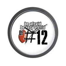 be afraid of number 12 Wall Clock