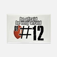 be afraid of number 12 Rectangle Magnet
