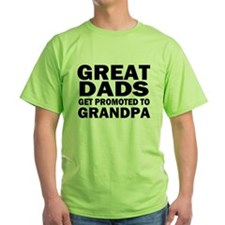 Great Dads Get Promoted T-Shirt