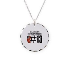 be afraid of number 13 Necklace Circle Charm