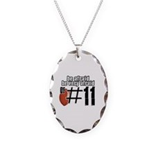 be afraid of number 11 Necklace