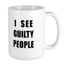 See Guilty People Mugs