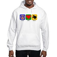 Peace Love Texas Hoodie