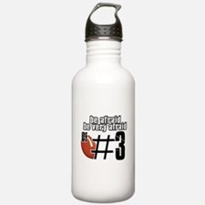 be afraid of number 3 Water Bottle