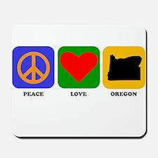 Peace Love Oregon Mousepad