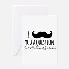 Mustache you a Question Greeting Cards