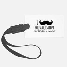 Mustache you a Question Luggage Tag