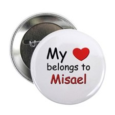 My heart belongs to misael Button