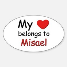 My heart belongs to misael Oval Decal