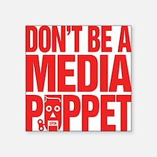 "Media_Puppet Square Sticker 3"" x 3"""