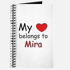 My heart belongs to mira Journal