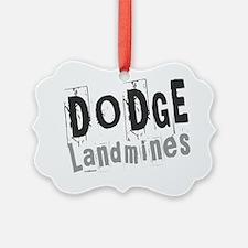 dodge landmines Ornament