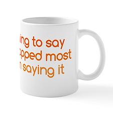 nothingtosay_bs1 Mug