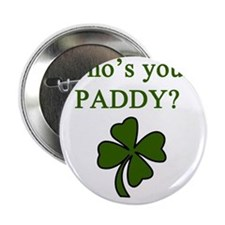 """Whos your Paddy 2.25"""" Button"""