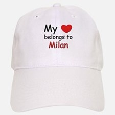 My heart belongs to milan Baseball Baseball Cap