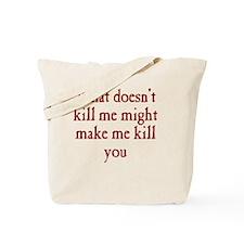 kill_me_rnd1 Tote Bag