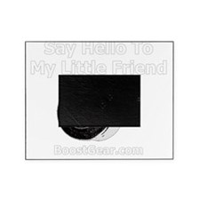 Say Hello To My Little Friend - Dark Picture Frame