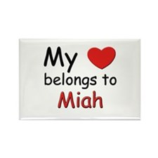 My heart belongs to miah Rectangle Magnet