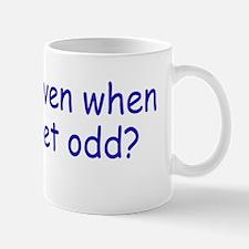 getodd_bs1 Mug