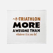 Triathlon is awesome designs Throw Blanket