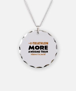 Triathlon is awesome designs Necklace