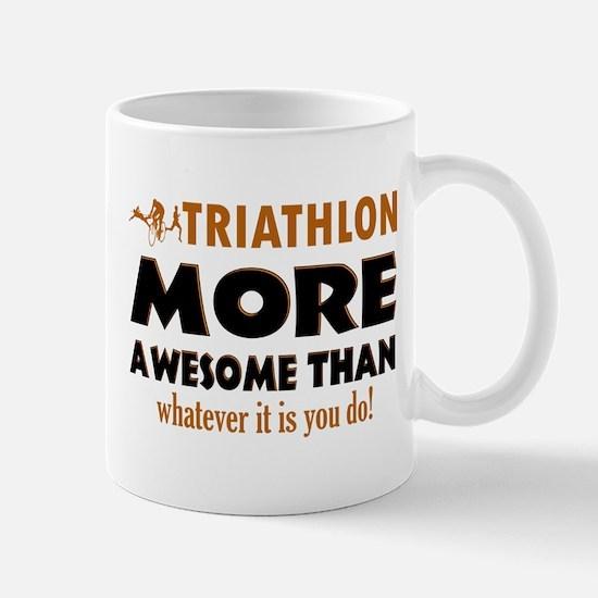 Triathlon is awesome designs Mug