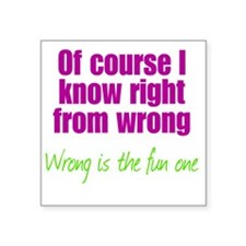 "right-wrong2 Square Sticker 3"" x 3"""