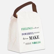 Feelings change worlds quote Canvas Lunch Bag