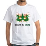 With the Krewe White T-Shirt