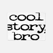 Cool Story Bro 5'x7'Area Rug