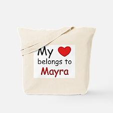 My heart belongs to mayra Tote Bag