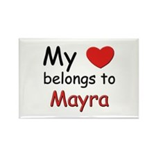 My heart belongs to mayra Rectangle Magnet